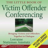 The Little Book of Victim Offender