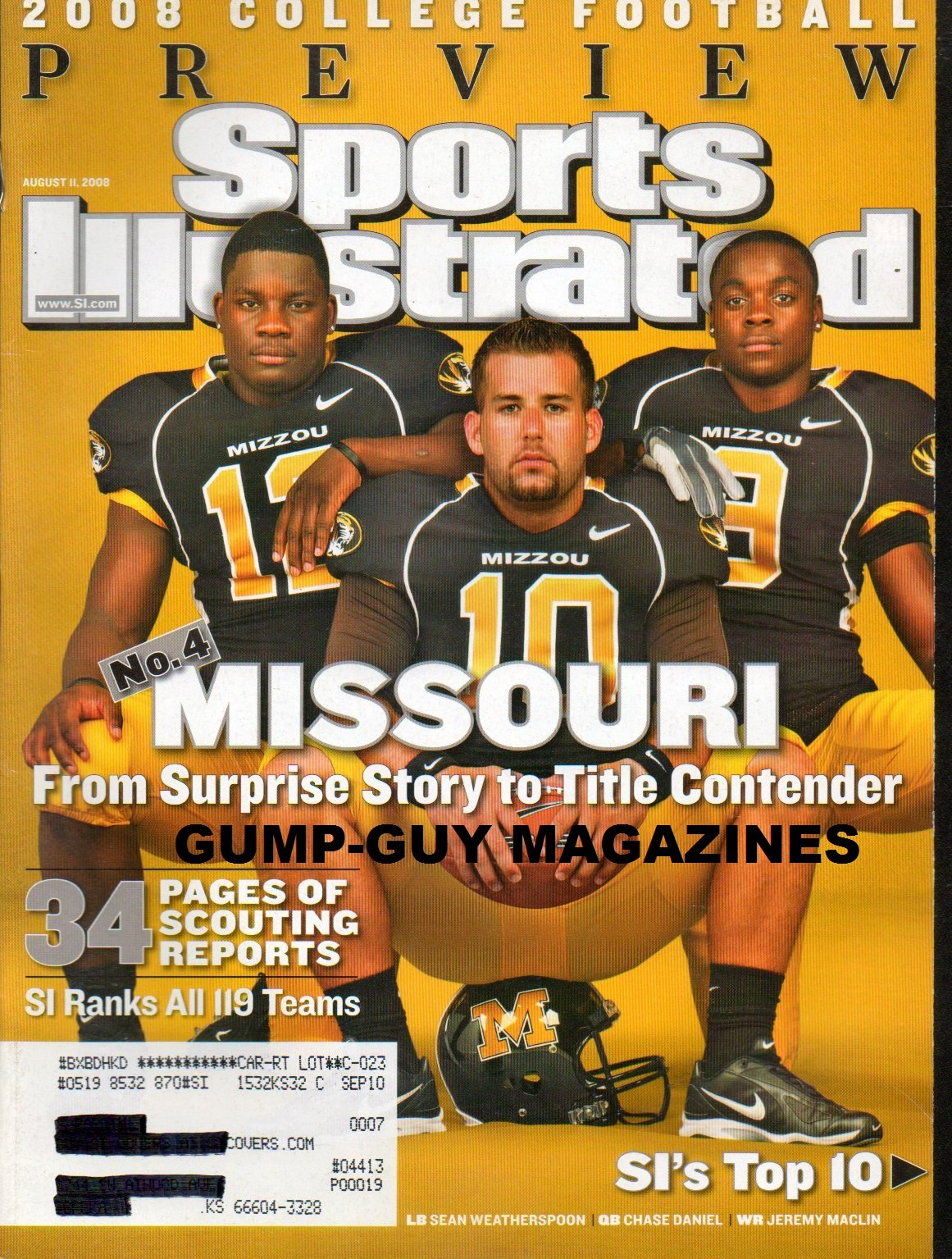 Sports Illustrated August 11 2008 COLLEGE FOOTBALL PREVIEW Missouri From Surprise Story To Title Contender WE RANK ALL 119 TEAMS Sean Weatherspoon