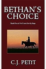 Bethan's Choice: Book Five of the Evans Family Saga Kindle Edition