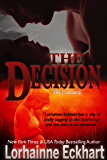 The Decision (The Friessens Book 5)