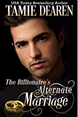 The Billionaire's Alternate Marriage (The Limitless Clean Billionaire Romance Series Book 4) Kindle Edition