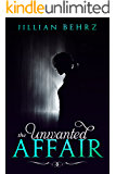 The Unwanted Affair