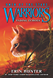 Warriors: Omen of the Stars #2: Fading Echoes (English Edition)
