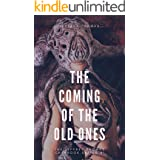 The Coming of the Old Ones: A Trio of Lovecraftian Stories (The Jeffrey Thomas Chapbook Series 1)