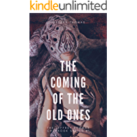 The Coming of the Old Ones: A Trio of Lovecraftian Stories (The Jeffrey Thomas Chapbook Series 1) book cover