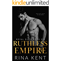 Ruthless Empire (Royal Elite Book 6)