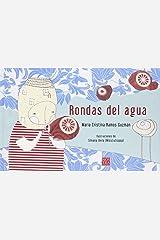 Rondas del agua (Spanish Edition) Hardcover
