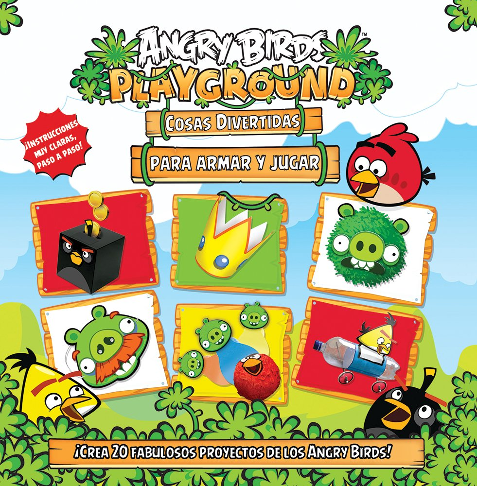 Angry Birds cosas divertidas para armar y jugar/Angry Birds Fun things to Make and Do (Angry Birds Playground) Tapa blanda – 29 ago 2014 Samantha Caballero del Mora Silver Dolphin En Espanol 6076182024 Handicraft.