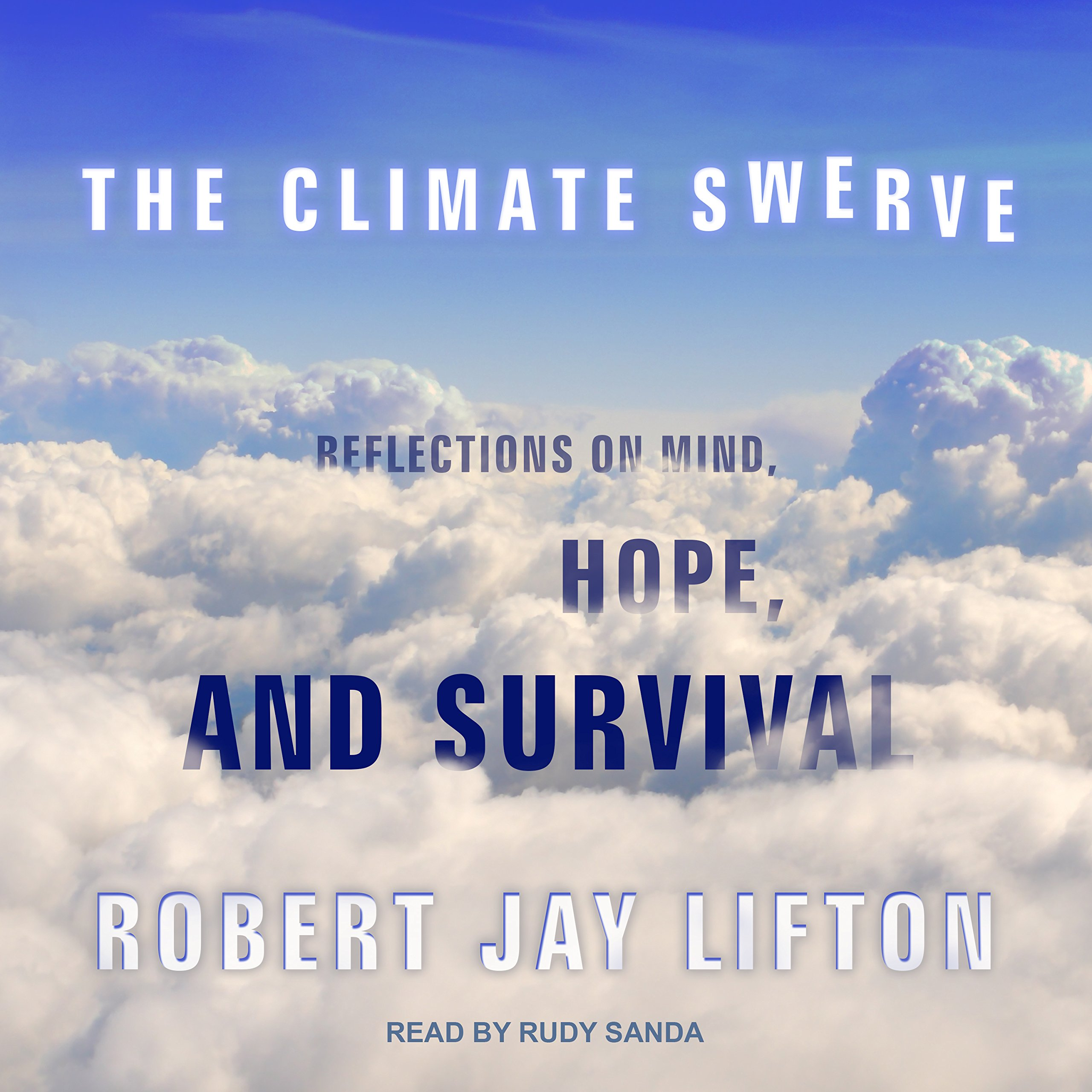 The Climate Swerve: Reflections on Mind, Hope, and Survival PDF