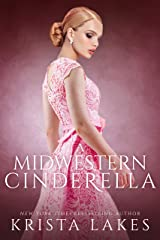 A Midwestern Cinderella: A Royal Love Story Kindle Edition