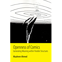 Openness of Comics: Generating Meaning within Flexible Structures