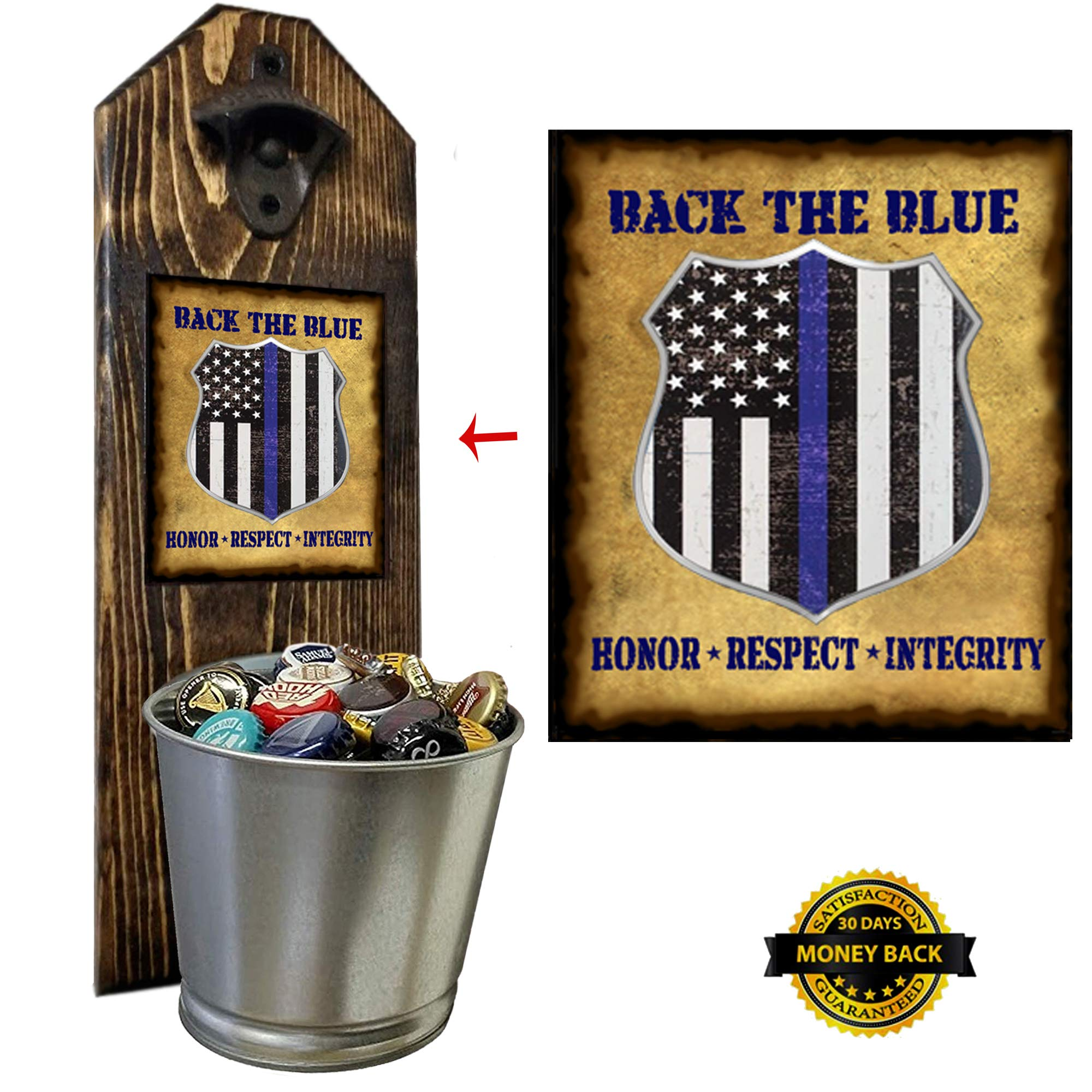 ''Back the Blue'' - Law Enforcement - Bottle Opener and Cap Catcher - Handcrafted by a Vet - 100% Solid Pine 3/4'' Thick - Cast Iron Opener and Galvanized Bucket - To Empty, Twist Bucket - Thin Blue Line by CherryPic Junction
