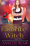 My Favorite Witch (The Whimsical Magic Series Book 2)