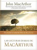Las lecturas diarias de MacArthur: Desatando la verdad de Dios un día a la vez (Spanish Edition)