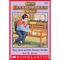 The Baby-Sitters Club #93: Mary Anne and the Memory Garden (Baby-sitters Club (1986-1999))