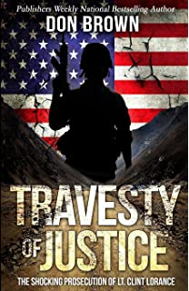 Betrayed: The Shocking True Story of Extortion 17 as told by
