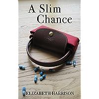 A Slim Chance