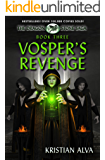 Vosper's Revenge: Book Three of the Dragon Stone Saga
