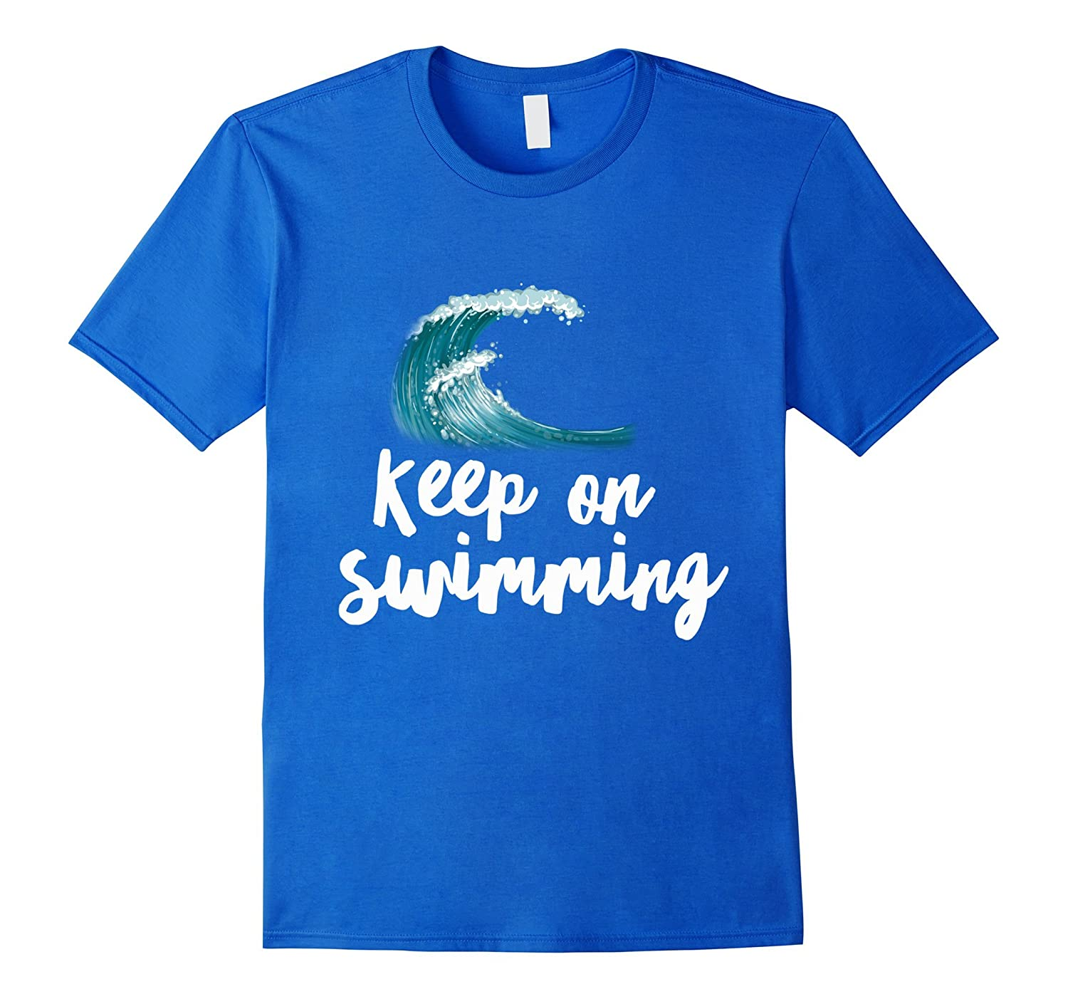 Keep On Swimming On The Wave – Swimmer Freestyle T-Shirt-Teevkd