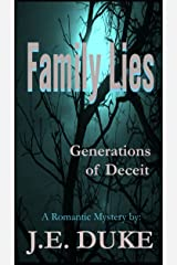 Family Lies - Generations of Deceit: A Romantic Mystery Kindle Edition