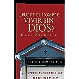 ¿Puede el hombre vivir sin Dios? (Spanish Edition)