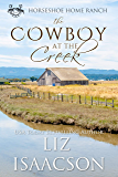 The Cowboy at the Creek (Horseshoe Home Ranch Book 4)