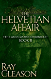 The Helvetian Affair (The Gaius Marius Chronicles Book 2)