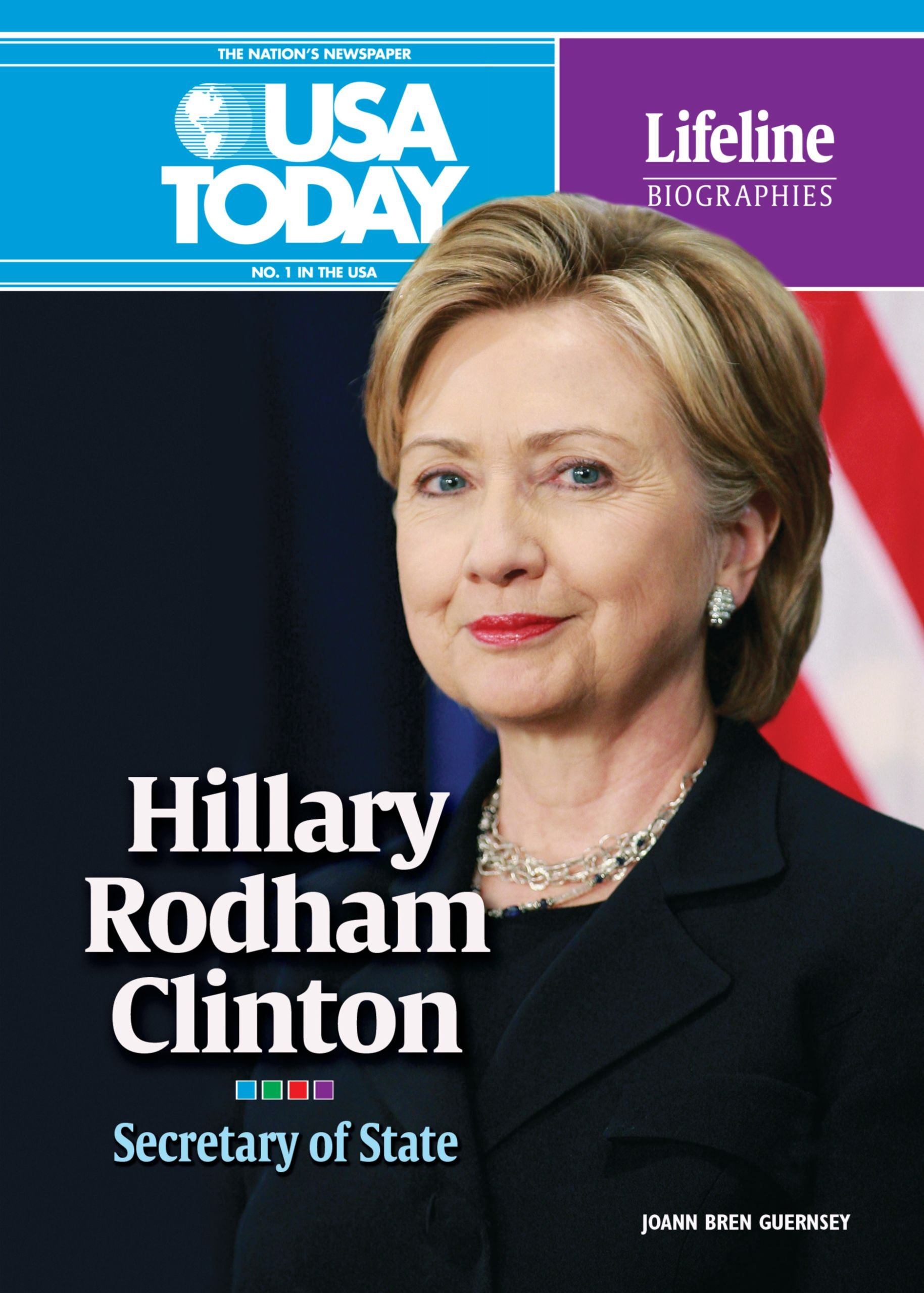 Download Hillary Rodham Clinton: Secretary of State (USA Today Lifeline Biographies) PDF