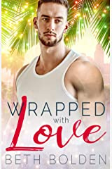 Wrapped with Love Kindle Edition