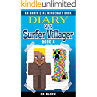 Diary of a Surfer Villager: Book 4: (an unofficial Minecraft book) (English Edition)
