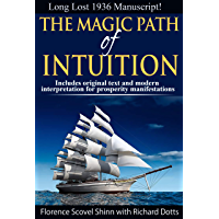 The Magic Path of Intuition (English Edition)