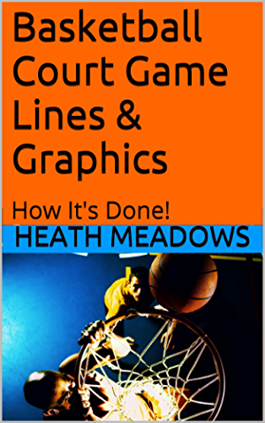 Basketball Court Game Lines & Graphics: How It's Done!