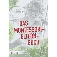 Das Montessori-Elternbuch