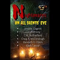 Nightmares on All Saint's Eve