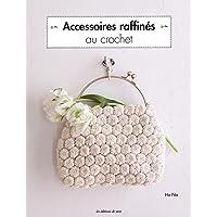 Accessoires raffinés au crochet
