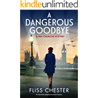 A Dangerous Goodbye: An absolutely gripping historical mystery (A Fen Churche Mystery Book 1)