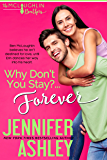 Why Don't You Stay? ... Forever (McLaughlin Brothers Book 2)