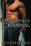 Positively Criminal (Primrose, Minnesota Book 2)