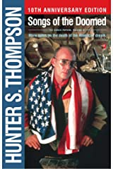 Songs of the Doomed: More Notes on the Death of the American Dream (The Gonzo Papers Series Book 3) Kindle Edition