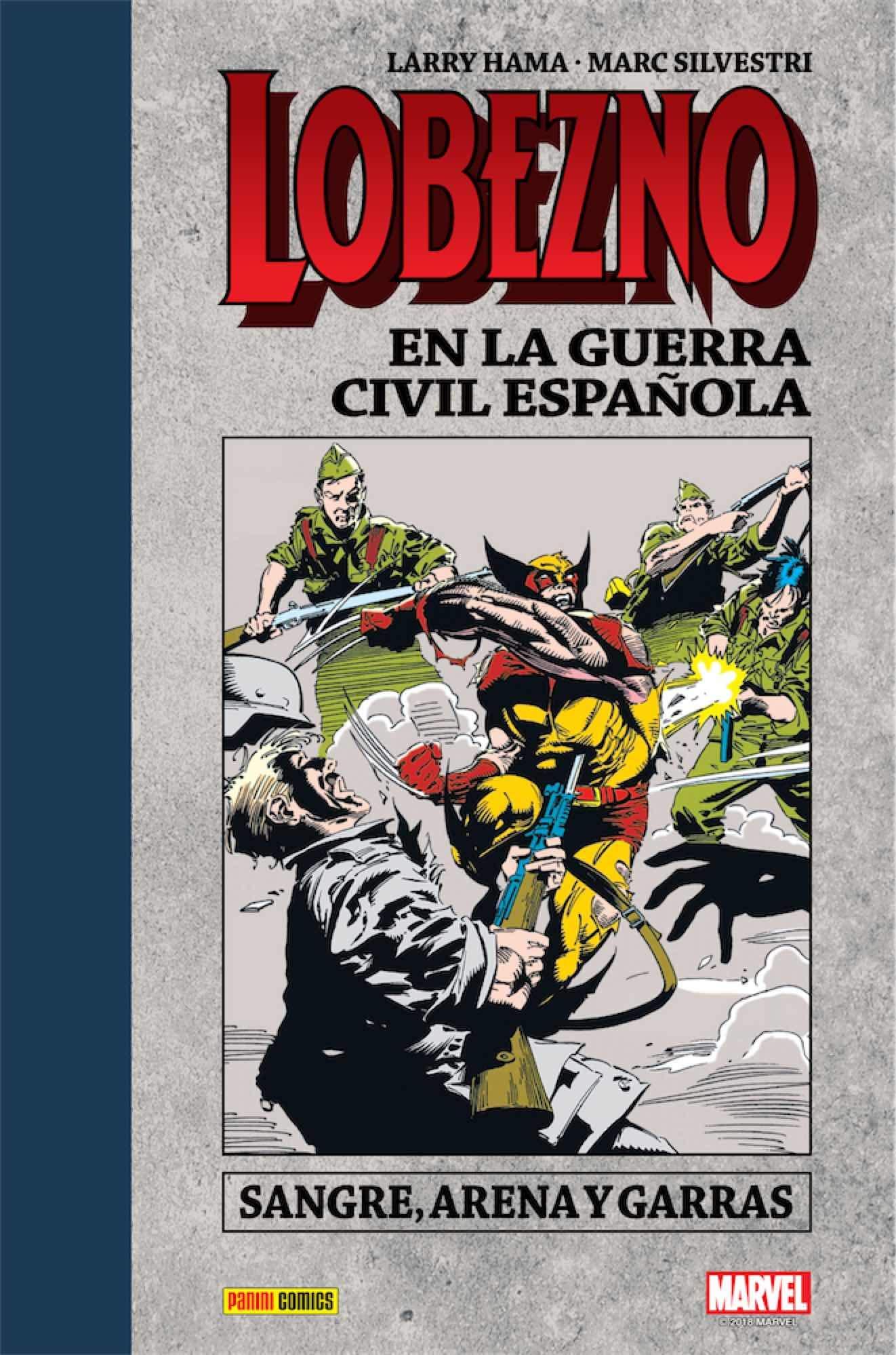 Lobezno en la Guerra Civil Española: Amazon.es: Hama Larry, Hama Larry: Libros
