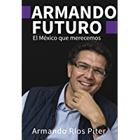 Armando futuro (Spanish Edition)