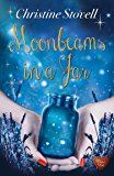Moonbeams in a Jar (Choc Lit): A fabulous heart-warming romance that will warm your heart this winter! (Little Spitmarsh Book 3)