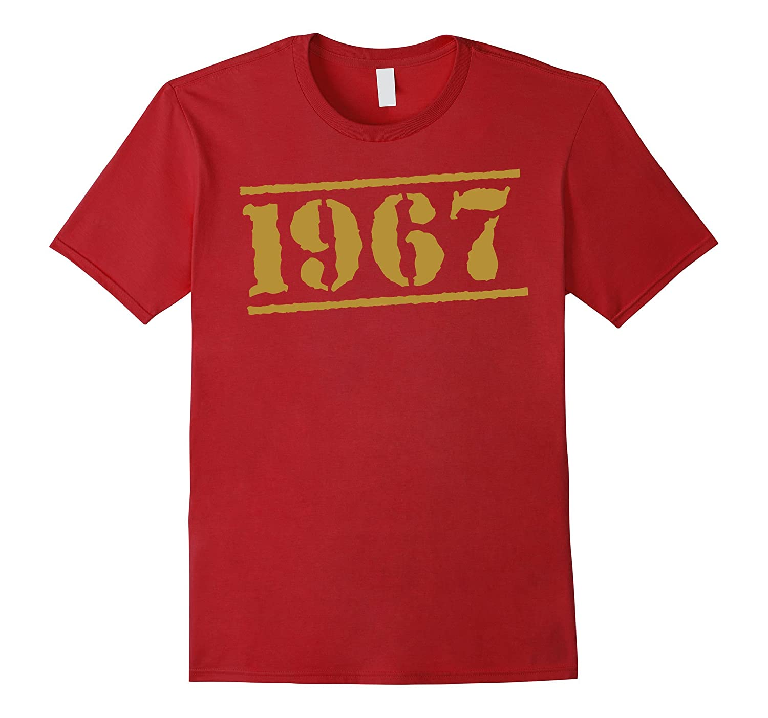 1967 50th Birthday 50 Years Old T-Shirt-FL