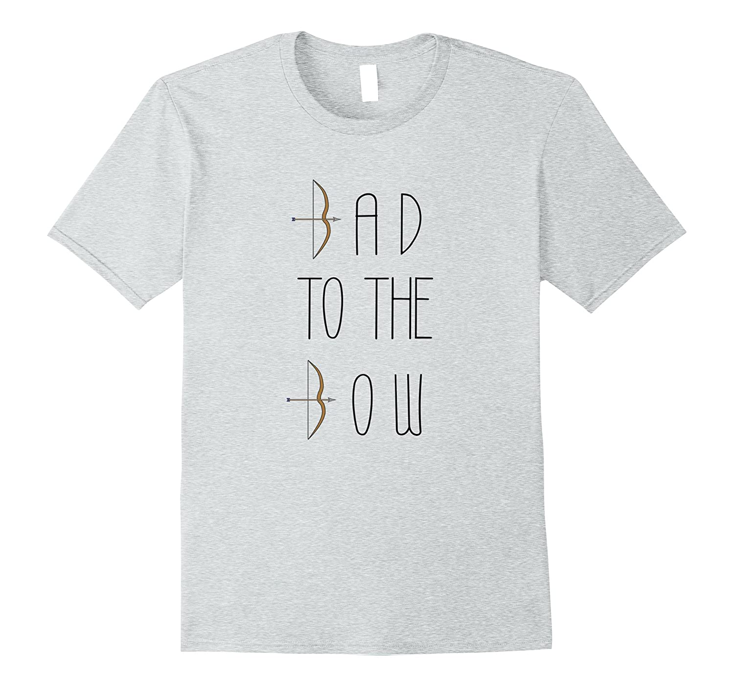 a1a7591f Bad To The Bow T-shirt, Archery Shirt, Bow & Arrow Tee-ANZ ⋆ Anztshirt