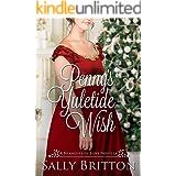 Penny's Yuletide Wish: A Regency Romance Novella (Branches of Love Book 7)