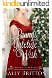 Penny's Yuletide Wish: A Regency Romance Novella (Branches of Love Book 7)