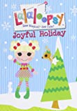 Lalaloopsy - Joyful Holiday