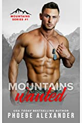 Mountains Wanted (Mountains Series Book 1) Kindle Edition