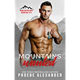 Mountains Wanted (Mountains Series Book 1)