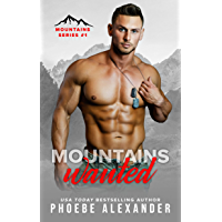 Mountains Wanted (Mountains Series Book 1) (English Edition)